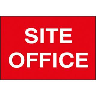 Site Office - PVC Sign 600 x 400mm