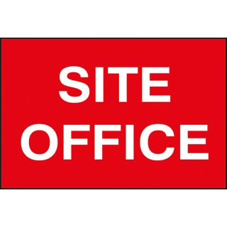 Site Office - PVC Sign 600 x 400mm