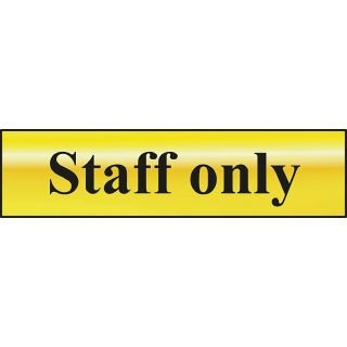 Staff Only - POL Sign 200 x 50mm